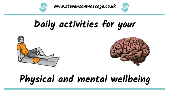 Daily activities for physical & mental wellbeing